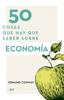 50 cosas que hay que saber sobre economía - Edmund Conway