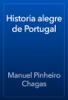 Manuel Pinheiro Chagas - Historia alegre de Portugal ilustraciГіn
