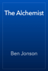 Ben Jonson - The Alchemist artwork