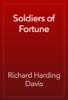 Richard Harding Davis - Soldiers of Fortune artwork