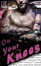On Your Knees (Motorcycle Club Lovers)