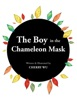The Boy In The Chameleon Mask
