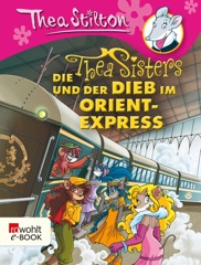 Die Thea Sisters und der Dieb im Orient-Express
