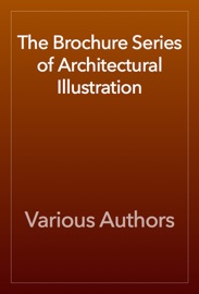 The Brochure Series Of Architectural Illustration