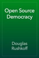 Open Source Democracy
