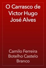 O Carrasco de Victor Hugo José Alves