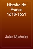 Histoire de France 1618-1661