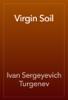 Ivan Sergeyevich Turgenev - Virgin Soil artwork