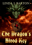 The Dragons Blood Key: Legend of the Dragon's Blood Key - Book 1