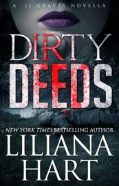 Dirty Deeds (A Novella)