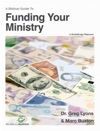 A Biblical Guide To Funding Your Ministry