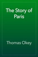 The Story of Paris