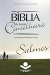 Bblia De Estudo Conselheira - Salmos