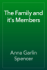 Anna Garlin Spencer - The Family and it's Members artwork