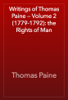 Thomas Paine - Writings of Thomas Paine — Volume 2 (1779-1792): the Rights of Man artwork