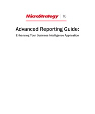 Advanced Reporting Guide For Microstrategy 10 By Microstrategy