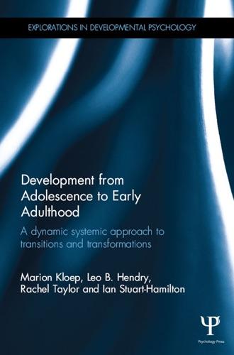 Marion Kloep, Leo Hendry, Rachel Taylor & Ian Stuart-Hamilton - Development from Adolescence to Early Adulthood