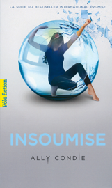 Trilogie promise (tome 2) - Insoumise