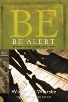 Be Alert (2 Peter, 2 & 3 John, Jude)