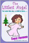 The Littlest Angel: For unto this day a child is born
