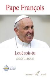 LOUé SOIS-TU - LAUDATO SI
