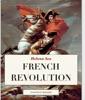 French Revolution and Napoleonic Empire