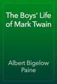 The Boys' Life of Mark Twain
