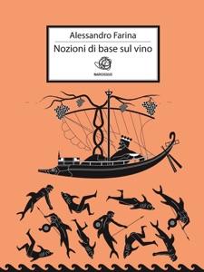 Nozioni di base sul vino da Alessandro Farina Copertina del libro
