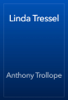 Anthony Trollope - Linda Tressel artwork