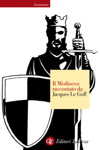Il Medioevo raccontato da Jacques Le Goff Libro Cover