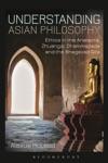 Understanding Asian Philosophy