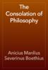 Anicius Manlius Severinus Boethius - The Consolation of Philosophy artwork