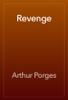 Arthur Porges - Revenge artwork