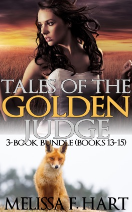 Tales of the Golden Judge: 3-Book Bundle - Books 13-15