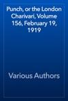 Punch Or The London Charivari Volume 156 February 19 1919