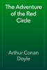 Arthur Conan Doyle - The Adventure of the Red Circle artwork