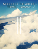 Module C: The Art of Travel - Lesson 2