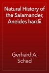 Natural History Of The Salamander Aneides Hardii