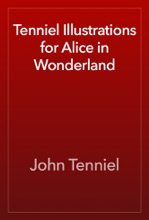 Tenniel Illustrations For Alice In Wonderland