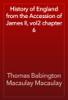 Thomas Babington Macaulay Macaulay - History of England from the Accession of James II, vol2 chapter 6 artwork