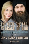 The Good The Bad And The Grace Of God