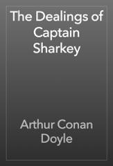 The Dealings of Captain Sharkey