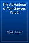 The Adventures Of Tom Sawyer Part 5