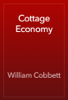 William Cobbett - Cottage Economy artwork
