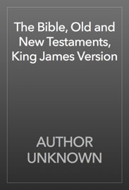 The Bible, Old and New Testaments, King James Version book
