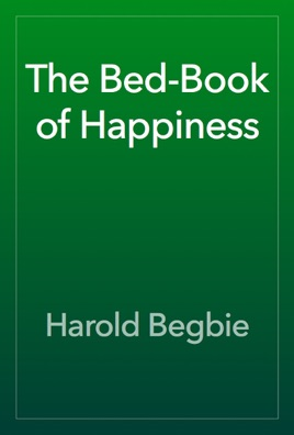 More Books by Harold Begbie