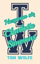 Nazywam się Charlotte Simmons PDF Download