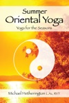 Summer Oriental Yoga Taoist And Hatha Yoga For The Seasons