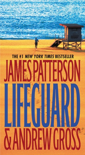 James Patterson & Andrew Gross - Lifeguard