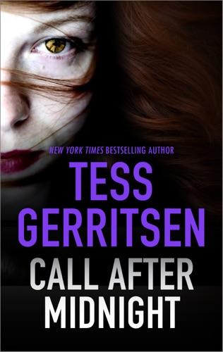 Tess Gerritsen - Call After Midnight